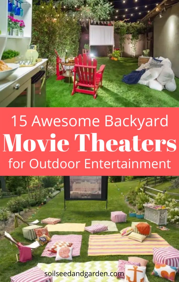 15 Awesome Backyard Movie Theaters for Outdoor Entertainment